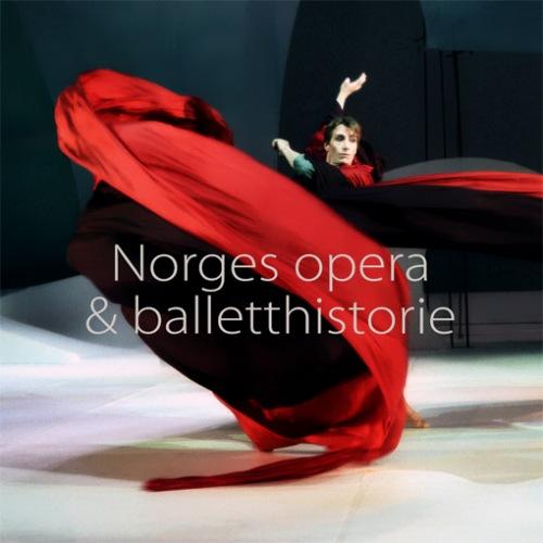 Norges-Opera-og-Balletthistorie.jpg